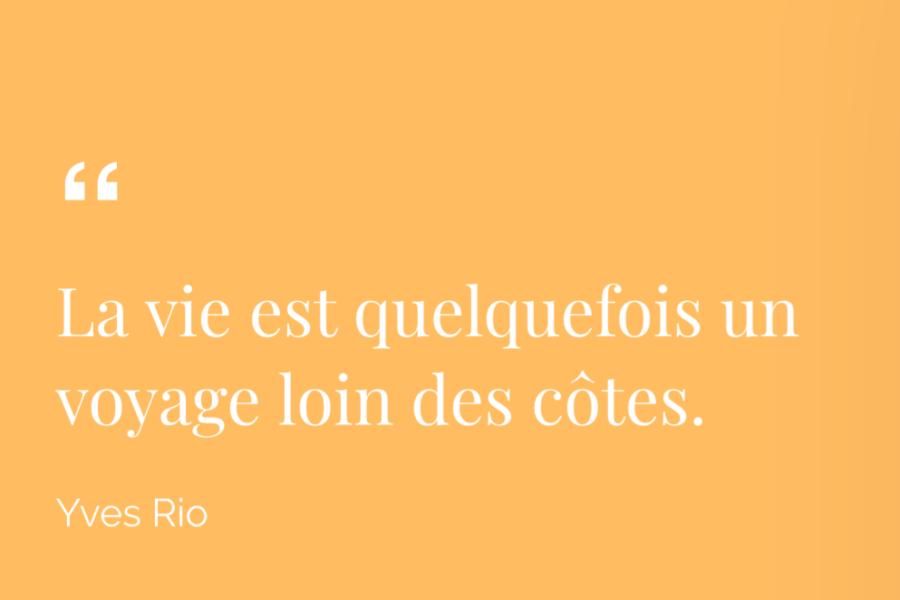 Citation d'Yves Rio, poète lorientais collaborateur de l'écritoire de Marie.